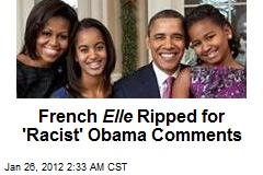 French Elle Ripped for 'Racist' Obama Comments