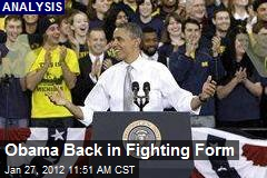 Obama Back in Fighting Form