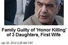 Family Found Guilty of 'Honor Killing' of 3 Daughters, First Wife