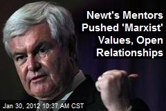 Newt's Mentors Pushed 'Marxist' Values, Open Relationships