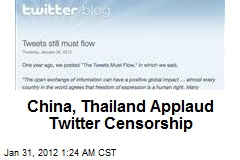 China, Thailand Applaud Twitter Censorship