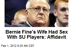 Bernie Fine's Wife Had Sex With SU Players: Affidavit