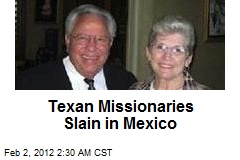 Texan Missionaries Slain in Mexico