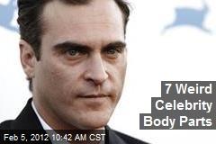 7 Weird Celebrity Body Parts