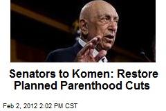 Senators to Komen: Restore Planned Parenthood Cuts