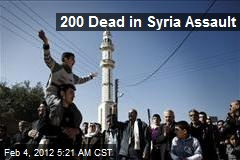 200 Dead in Syria Assault