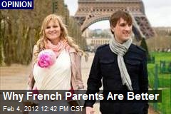 Why French Parents Are Better