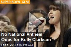 No National Anthem Oops for Kelly Clarkson