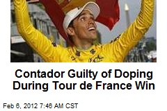 Contador Guilty of Doping During Tour de France Win