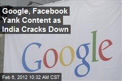 Google, Facebook Yank Content as India Cracks Down