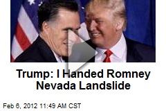 Trump: I Handed Romney Nevada Landslide