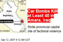 Car Bombs Kill at Least 40 in Amara, Iraq