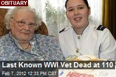 Last Known WWI Vet Dead at 110
