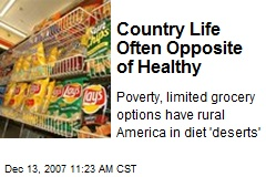 Country Life Often Opposite of Healthy