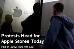 Protests Head for Apple Stores Today
