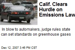 Calif. Clears Hurdle on Emissions Law