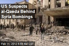 US Suspects al-Qaeda Behind Syria Bombings