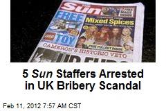 5 Sun Staffers Arrested in UK Bribery Scandal