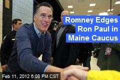 Romney Wins 'Lazy Caucus' in Maine