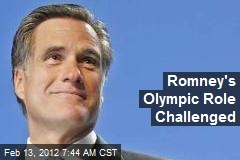 Romney's Olympics Role Challenged