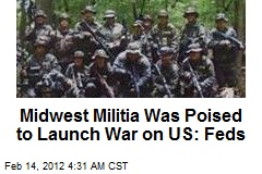 Midwest Militia Poised to Launch War on US: Feds