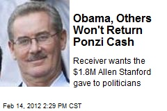 Obama, Others Won't Return Ponzi Cash