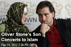 Oliver Stone's Son Converts to Islam