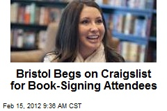 Bristol Begs on Craigslist for Book-Signing Attendees