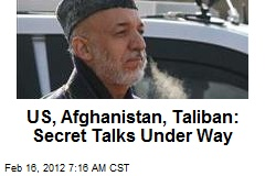US, Afghanistan, Taliban: Secret Talks Under Way