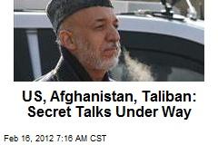 US, Afghanistan, Taliban: Secret Talks Under Way