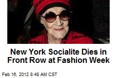 New York Socialite Dies in Front Row at Fashion Week