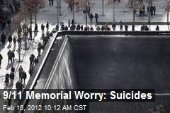 9/11 Memorial Worry: Suicides