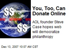 You, Too, Can Donate Online
