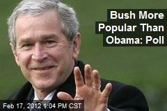 Bush More Popular Than Obama: Poll