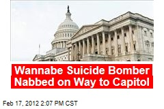 Wannabe Suicide Bomber Nabbed on Way to Capitol