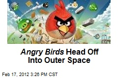 Angry Birds Head Off Into Outer Space