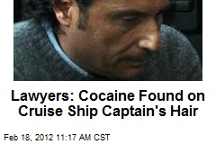 Lawyers: Cocaine Found on Cruise Ship Captain's Hair