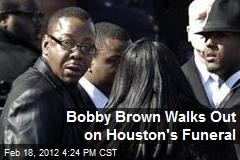 Bobby Brown Walks Out on Houston's Funeral