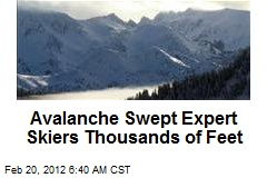 Avalanche Swept Expert Skiers Thousands of Feet
