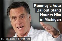 Romney's Auto Bailout Stand Haunts Him in Michigan