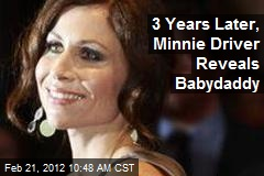 3 Years Later, Minnie Driver Reveals Babydaddy