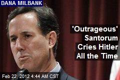 Now Post Burns Santorum for 'Crying Hitler'
