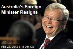 Australia's Foreign Minister Resigns