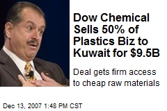 Dow Chemical Sells 50% of Plastics Biz to Kuwait for $9.5B