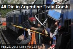 49 Die in Argentine Train Crash