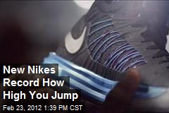 New Nikes Record How High You Jump