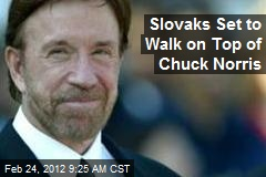 Slovaks Set to Walk on Top of Chuck Norris