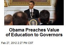 Obama Preaches Value of Education to Governors
