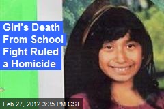 Girl's Death From School Fight Ruled a Homicide