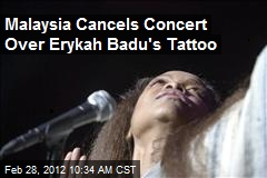 Malaysia Cancels Concert Over Erykah Badu's Tattoo